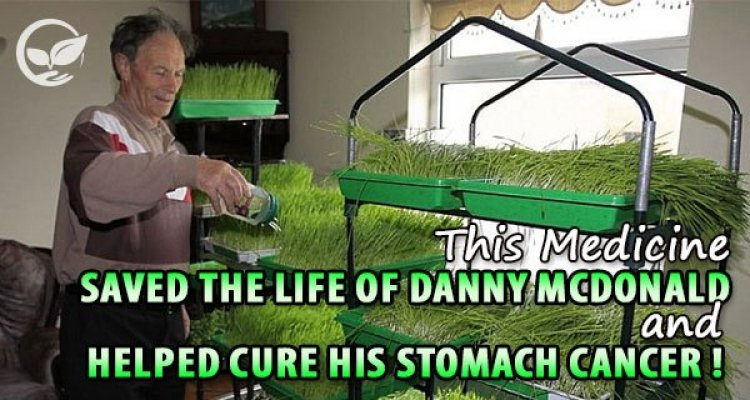 this-medicine-saved-the-life-of-danny-mcdonald-and-helped-cure-his-stomach-cancer